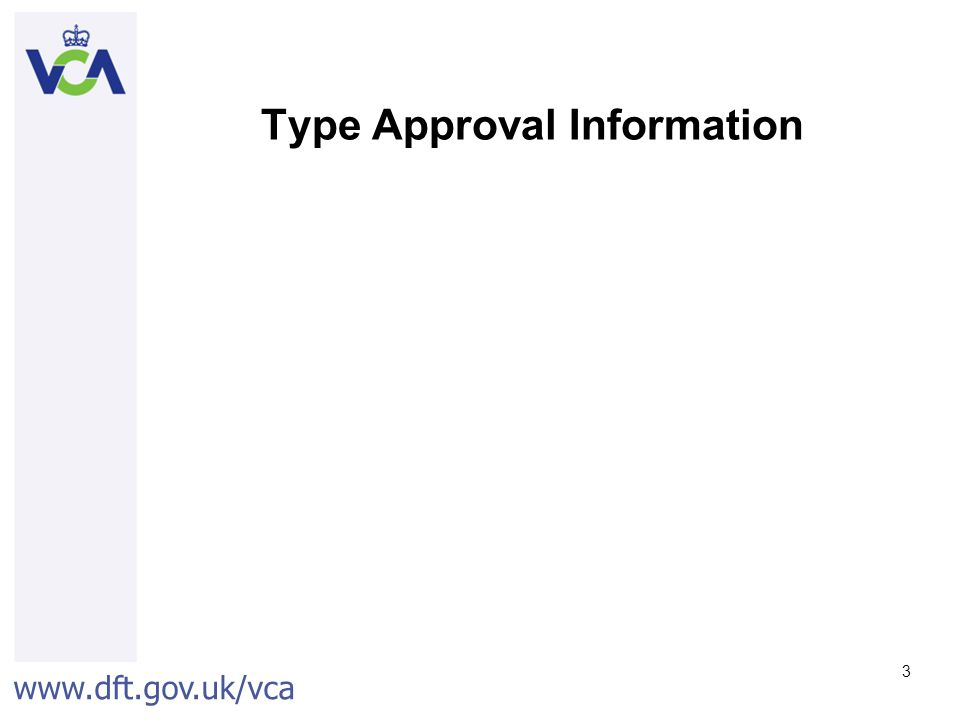 Type Approval Information