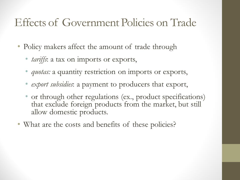 Effects of Government Policies on Trade