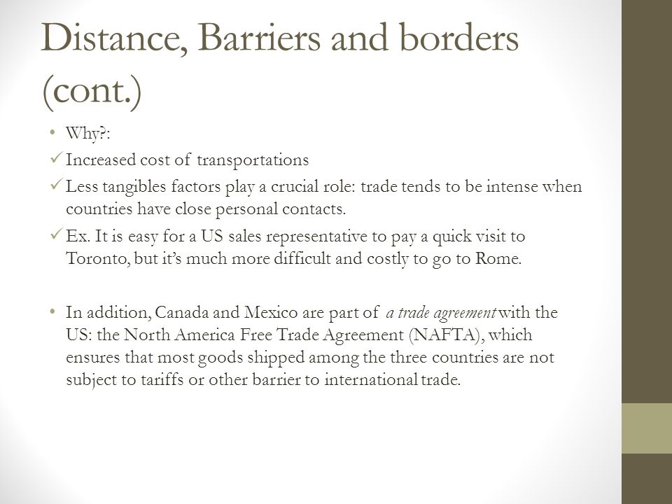 Distance, Barriers and borders (cont.)