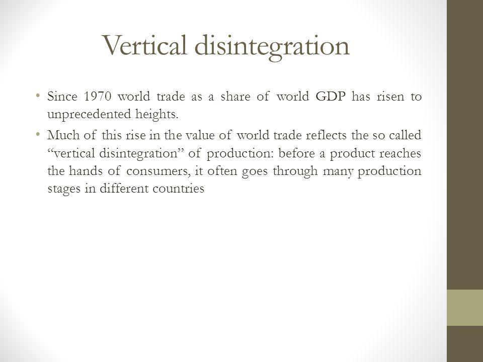 Vertical disintegration