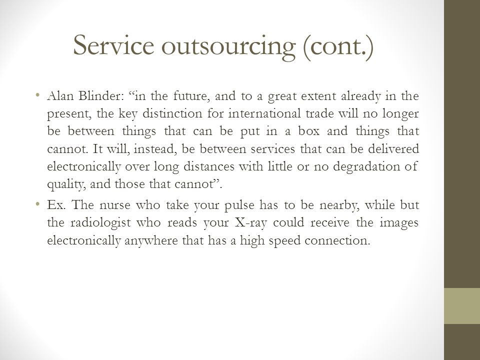 Service outsourcing (cont.)