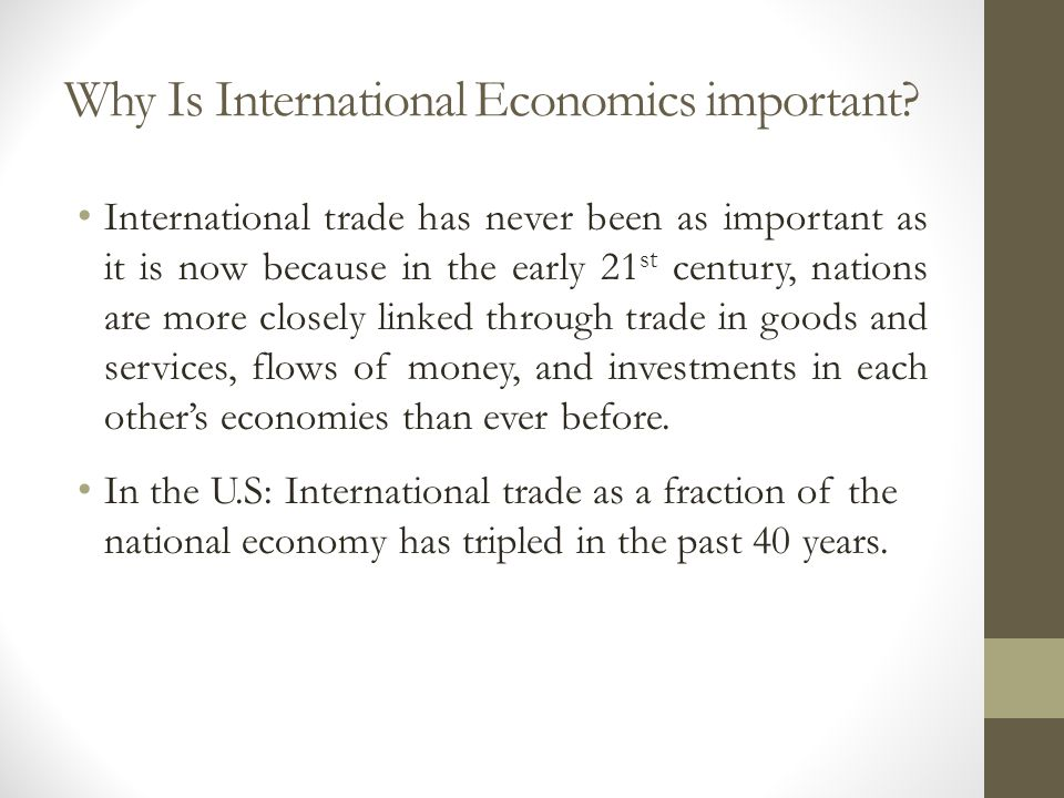 Why Is International Economics important