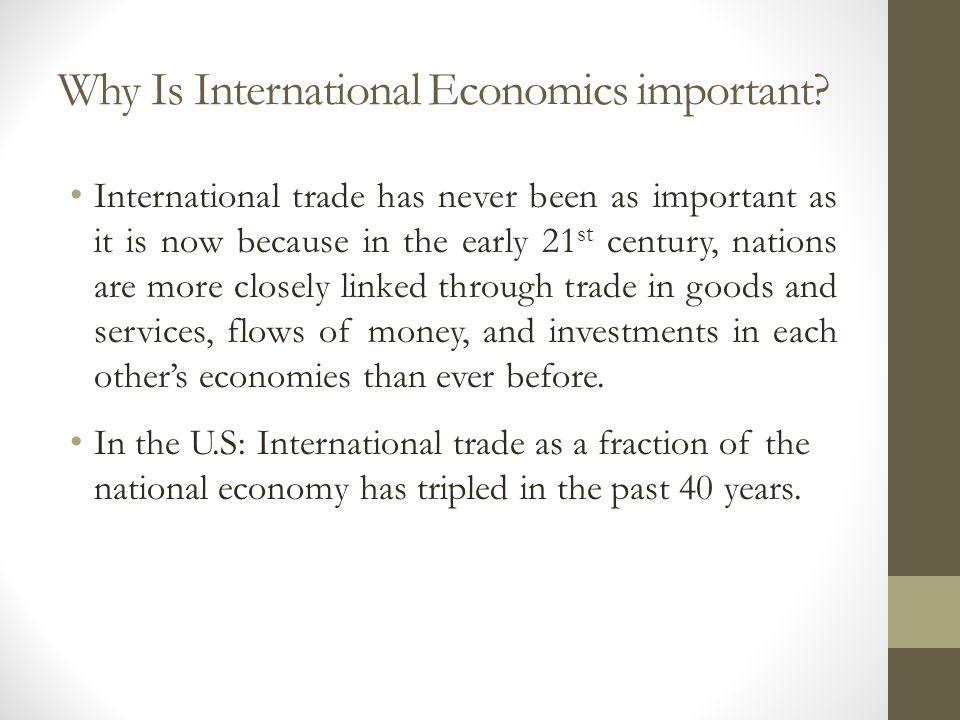 Why Is International Economics important
