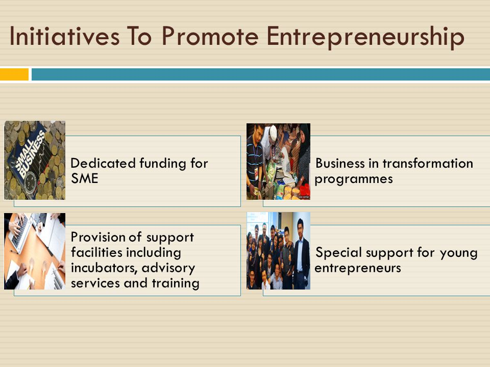 Initiatives To Promote Entrepreneurship