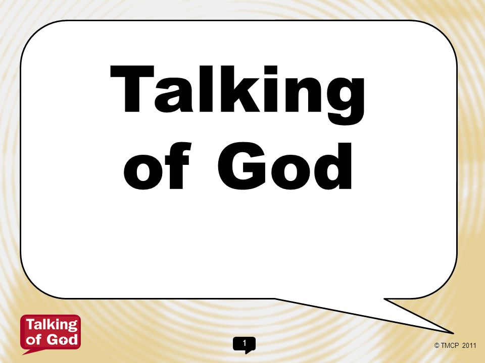 Talking of God © TMCP 2011