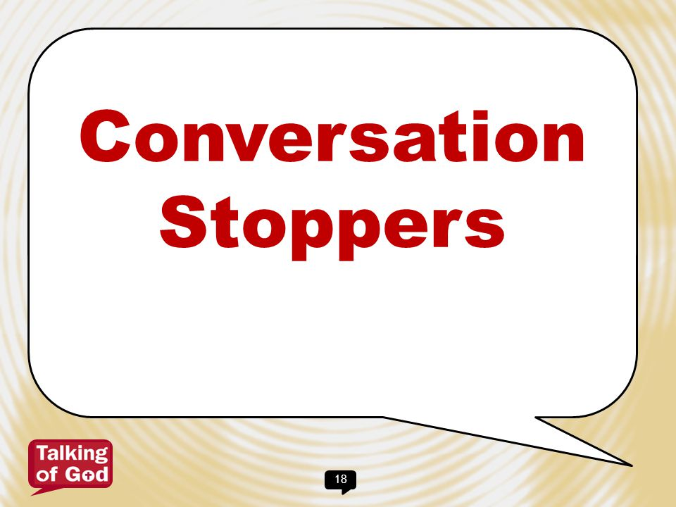 Conversation Stoppers