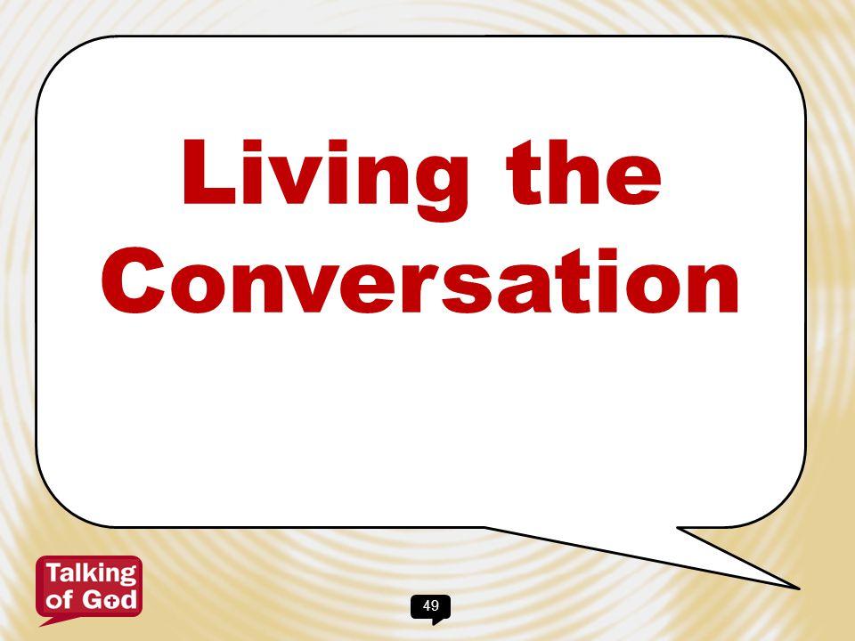 Living the Conversation