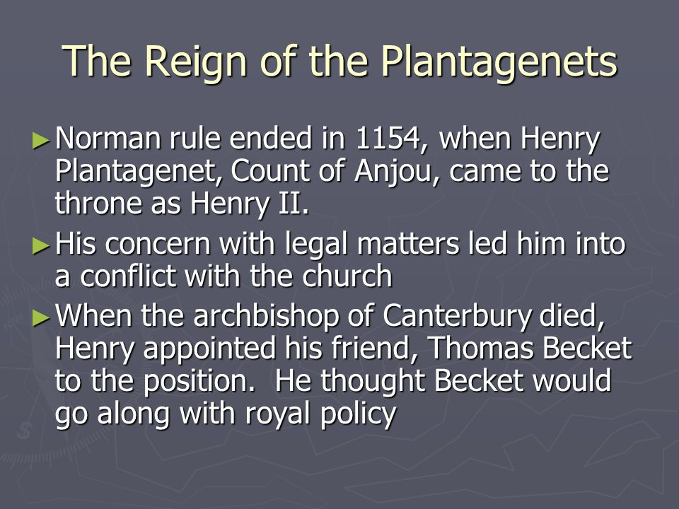 The Reign of the Plantagenets