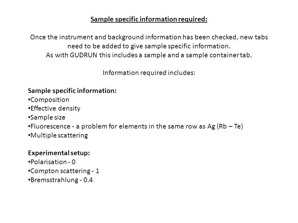 Sample specific information required: