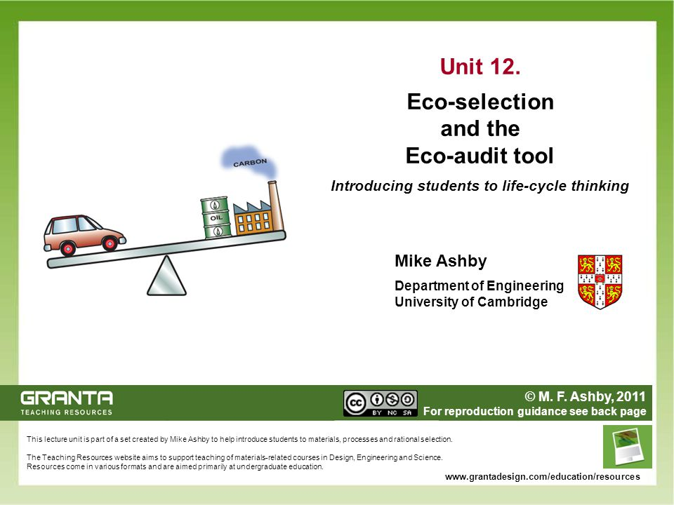 Unit 12. Eco-selection and the Eco-audit tool Introducing students to life-cycle thinking