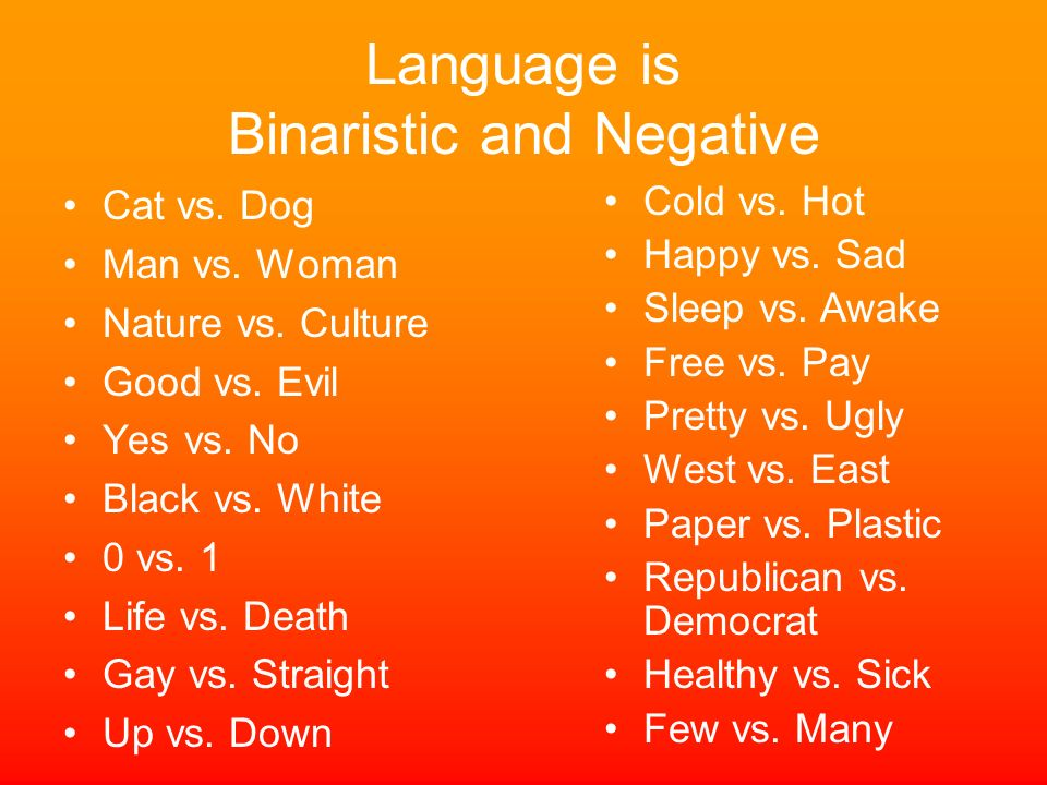 Language is Binaristic and Negative