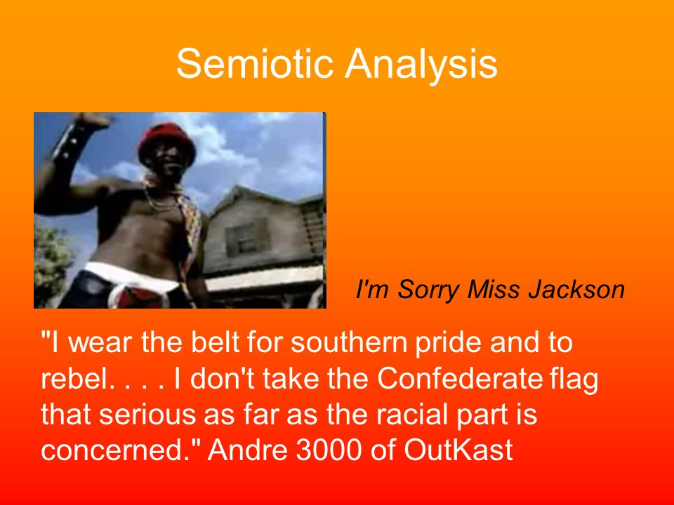 Semiotic Analysis I m Sorry Miss Jackson.