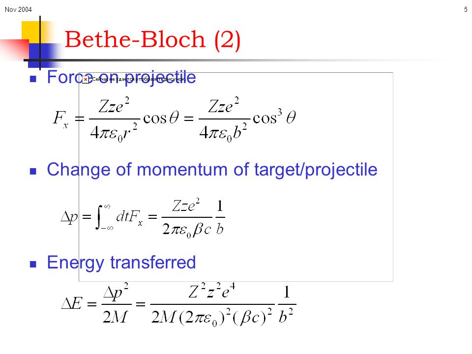 Bethe-Bloch (2) Force on projectile