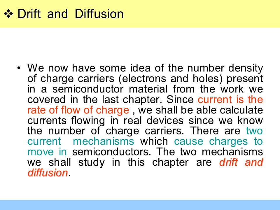 Drift and Diffusion