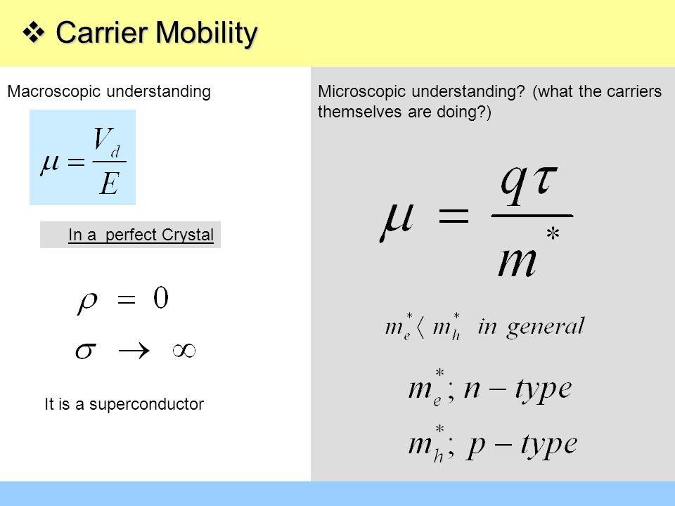 Carrier Mobility Macroscopic understanding
