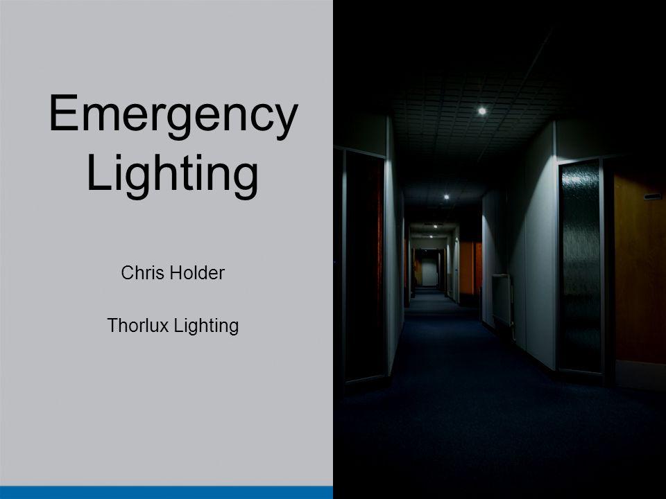Emergency Lighting Chris Holder Thorlux Lighting