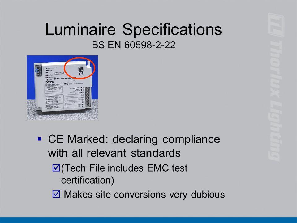 Luminaire Specifications BS EN 60598-2-22
