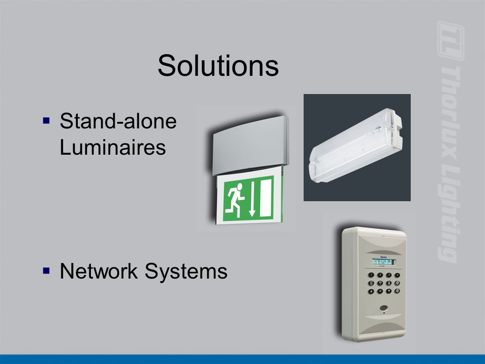 Solutions Stand-alone Luminaires Network Systems