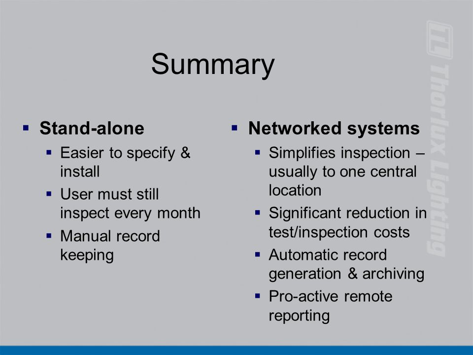 Summary Stand-alone Networked systems Easier to specify & install