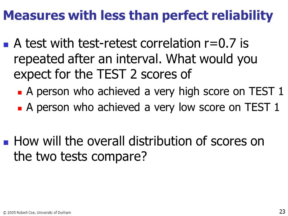 Measures with less than perfect reliability