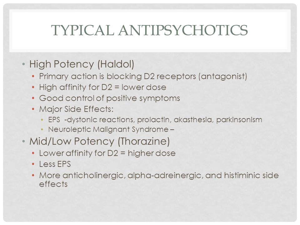 TYPICAL ANTIPSYCHOTICS