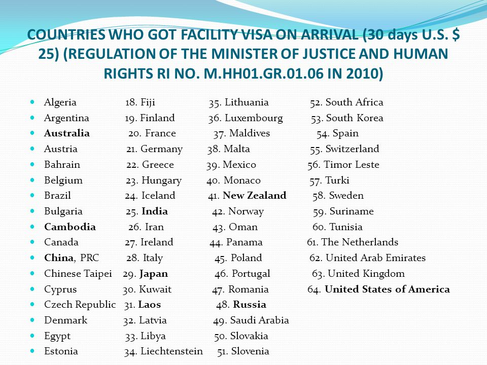 COUNTRIES WHO GOT FACILITY VISA ON ARRIVAL (30 days U. S