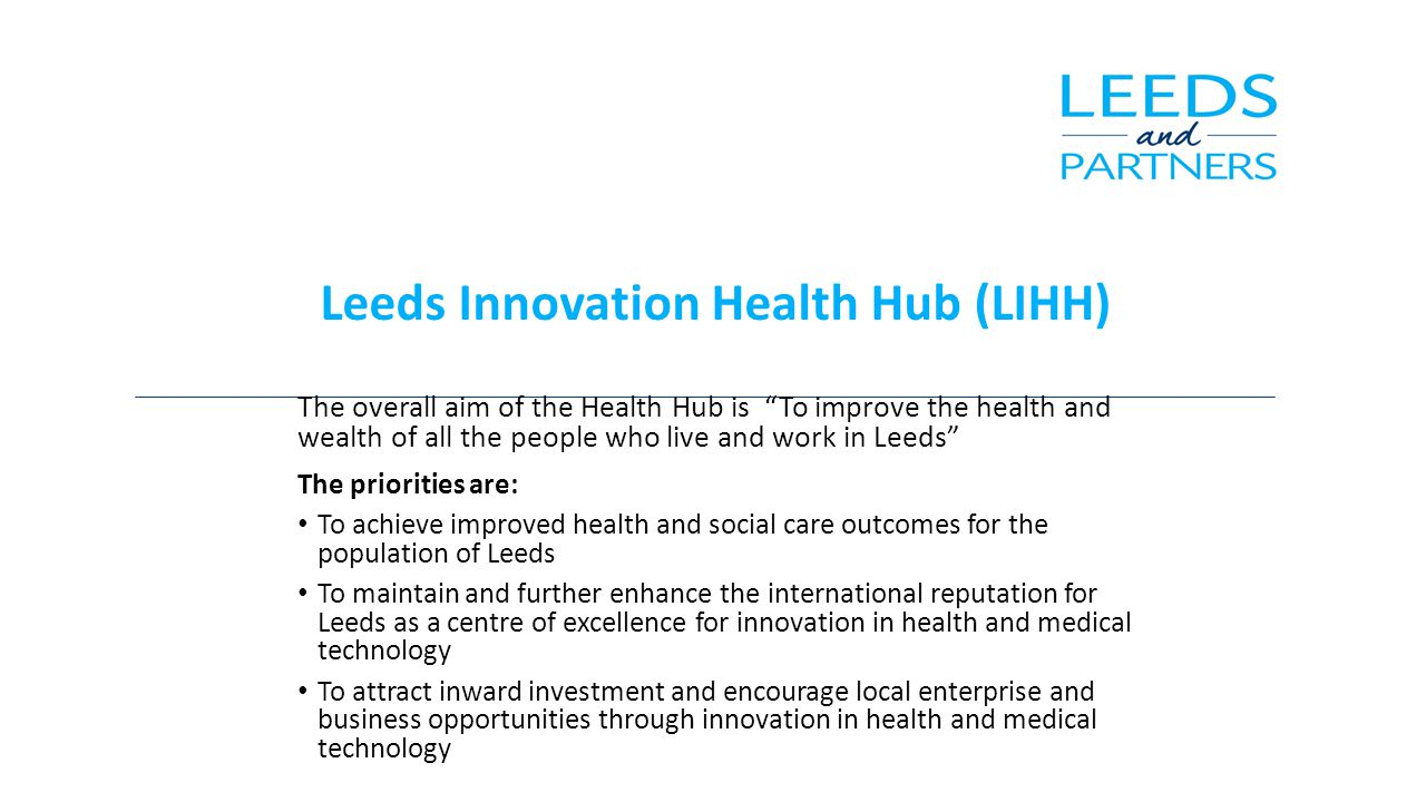 Leeds Innovation Health Hub (LIHH)