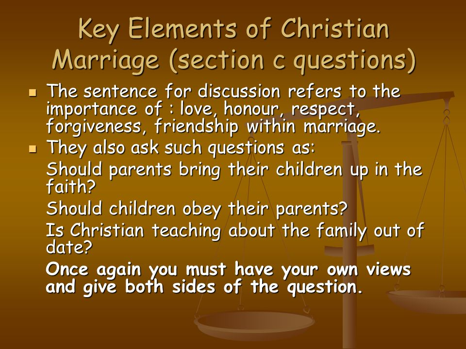 Key Elements of Christian Marriage (section c questions)