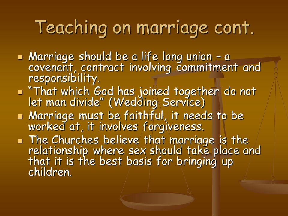 Teaching on marriage cont.