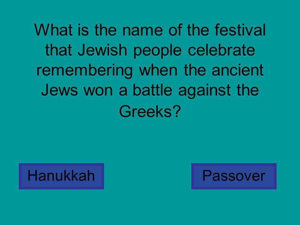 What is the name of the festival that Jewish people celebrate remembering when the ancient Jews won a battle against the Greeks