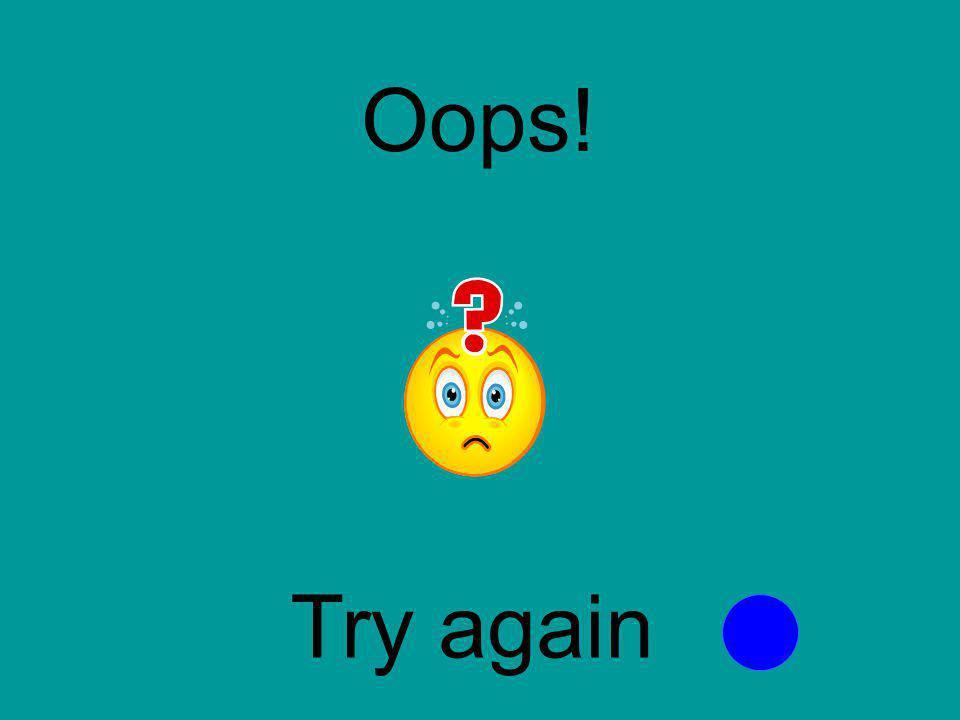 Oops! Try again