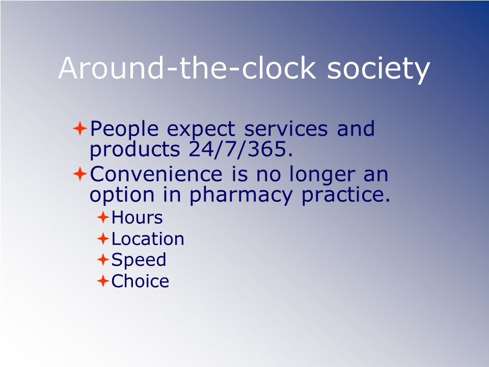 Around-the-clock society