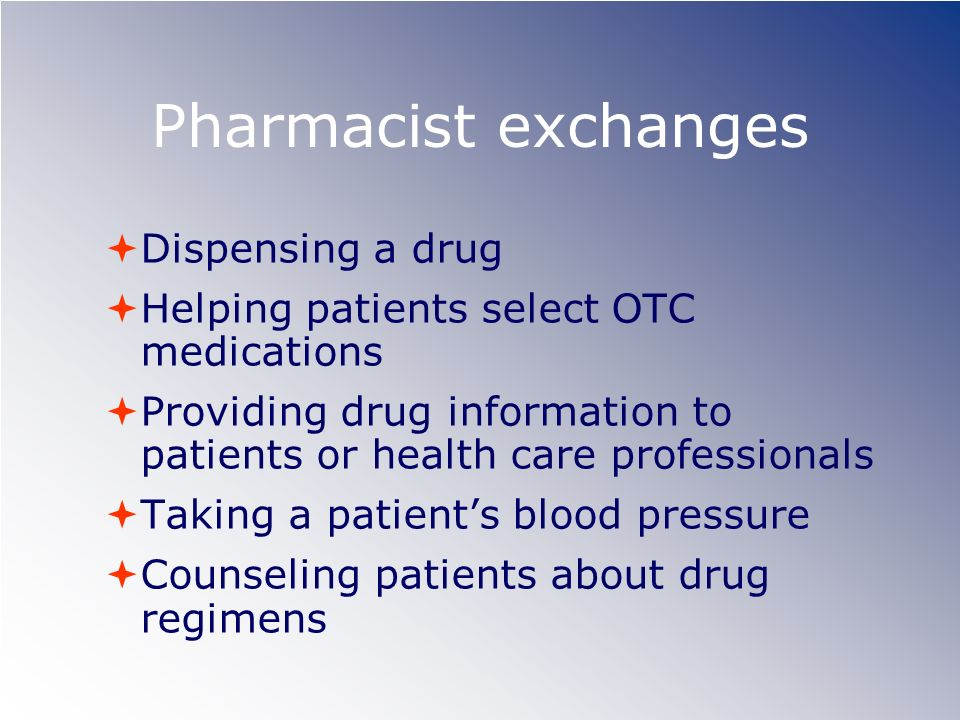 Pharmacist exchanges Dispensing a drug