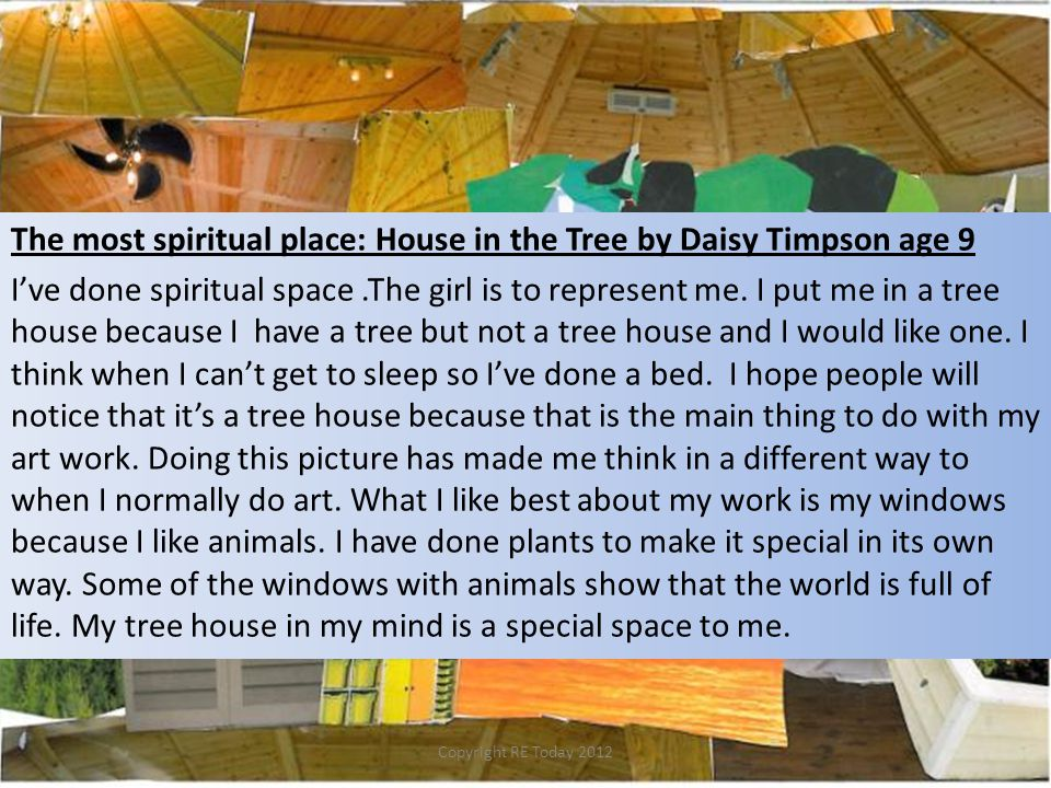 The most spiritual place: House in the Tree by Daisy Timpson age 9