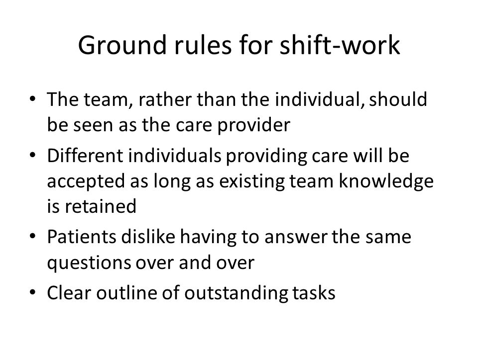 Ground rules for shift-work