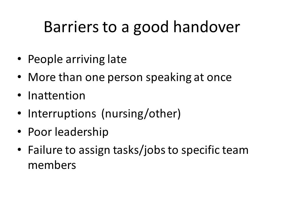 Barriers to a good handover