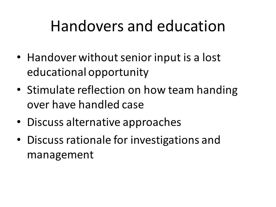 Handovers and education