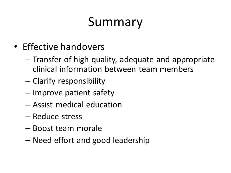 Summary Effective handovers