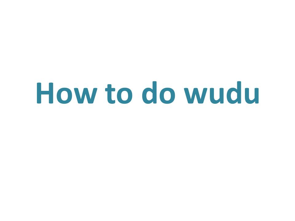 How to do wudu