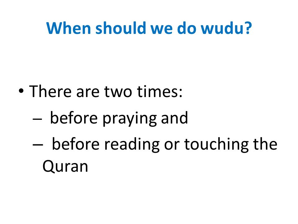 before reading or touching the Quran