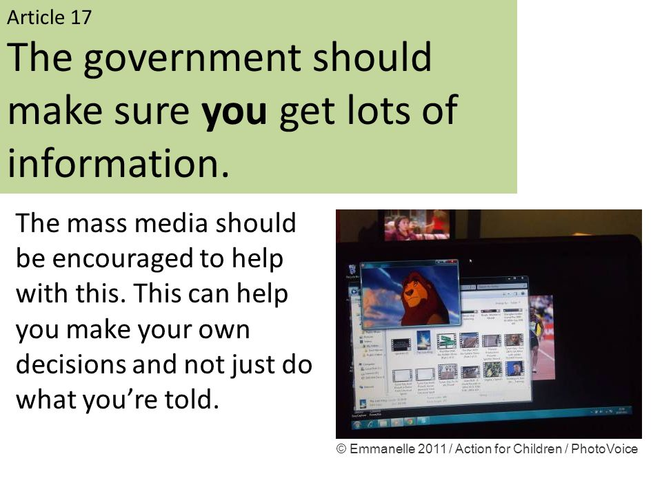 The government should make sure you get lots of information.