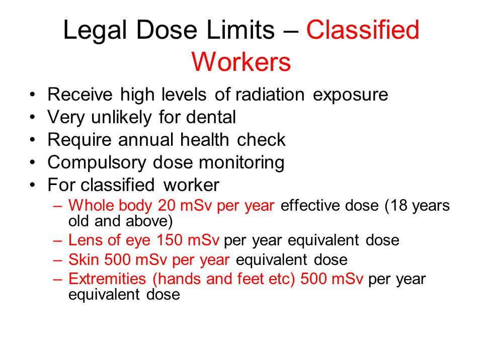 Legal Dose Limits – Classified Workers