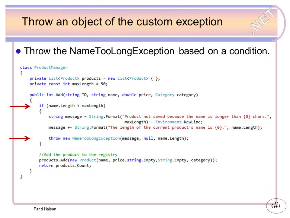 Throw an object of the custom exception