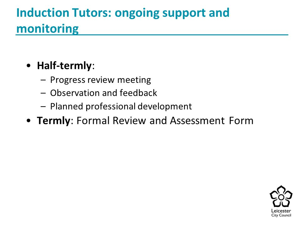 Induction Tutors: ongoing support and monitoring