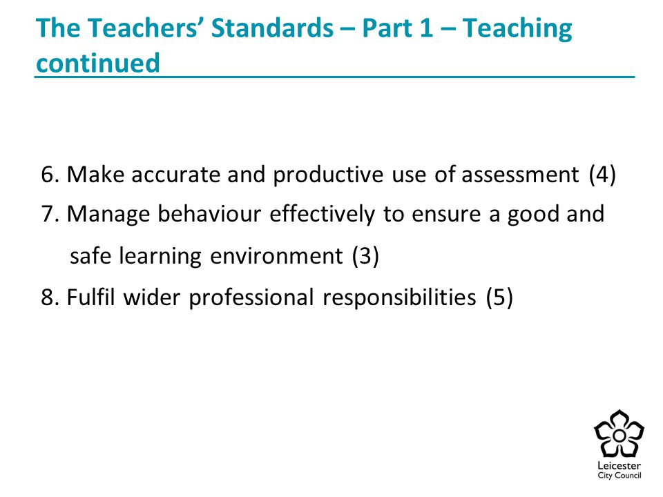 The Teachers' Standards – Part 1 – Teaching continued