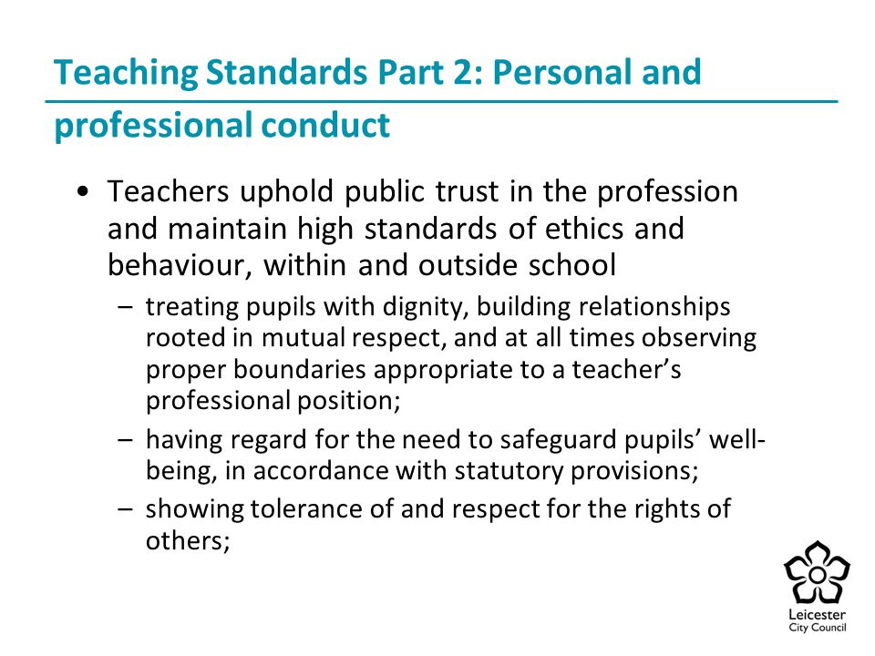 Teaching Standards Part 2: Personal and professional conduct