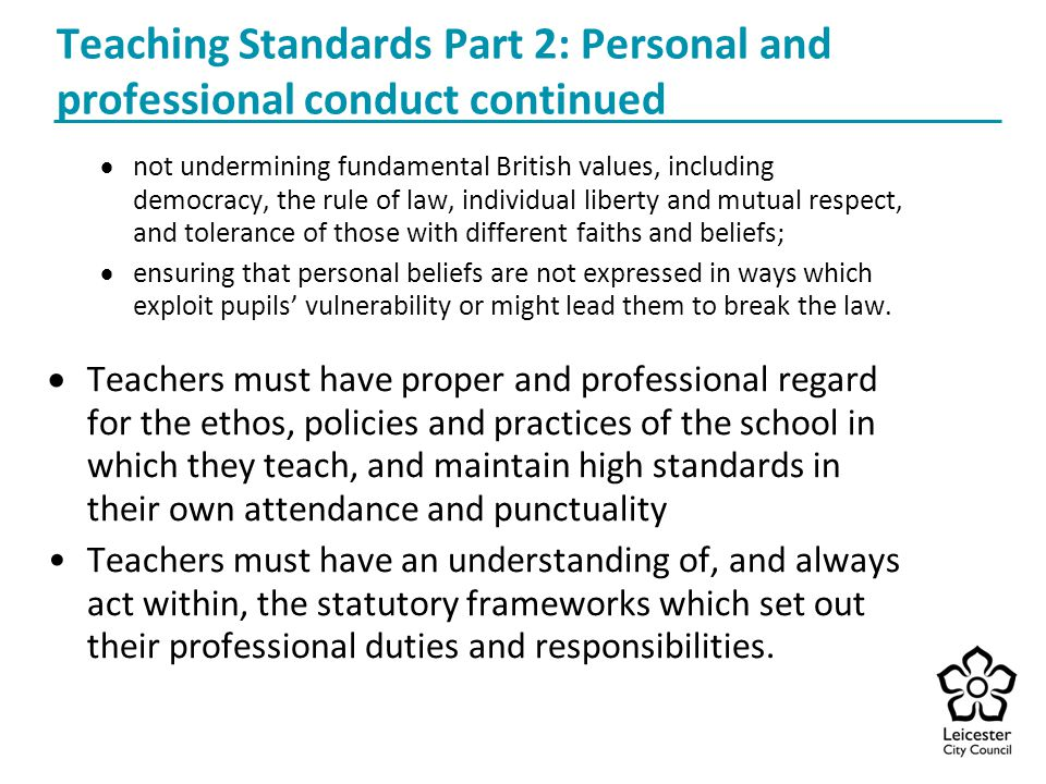 Teaching Standards Part 2: Personal and professional conduct continued