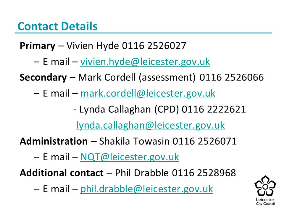 Contact Details Primary – Vivien Hyde 0116 2526027