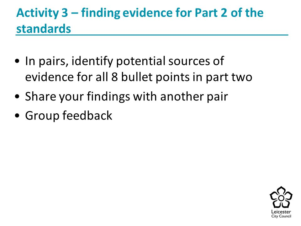 Activity 3 – finding evidence for Part 2 of the standards