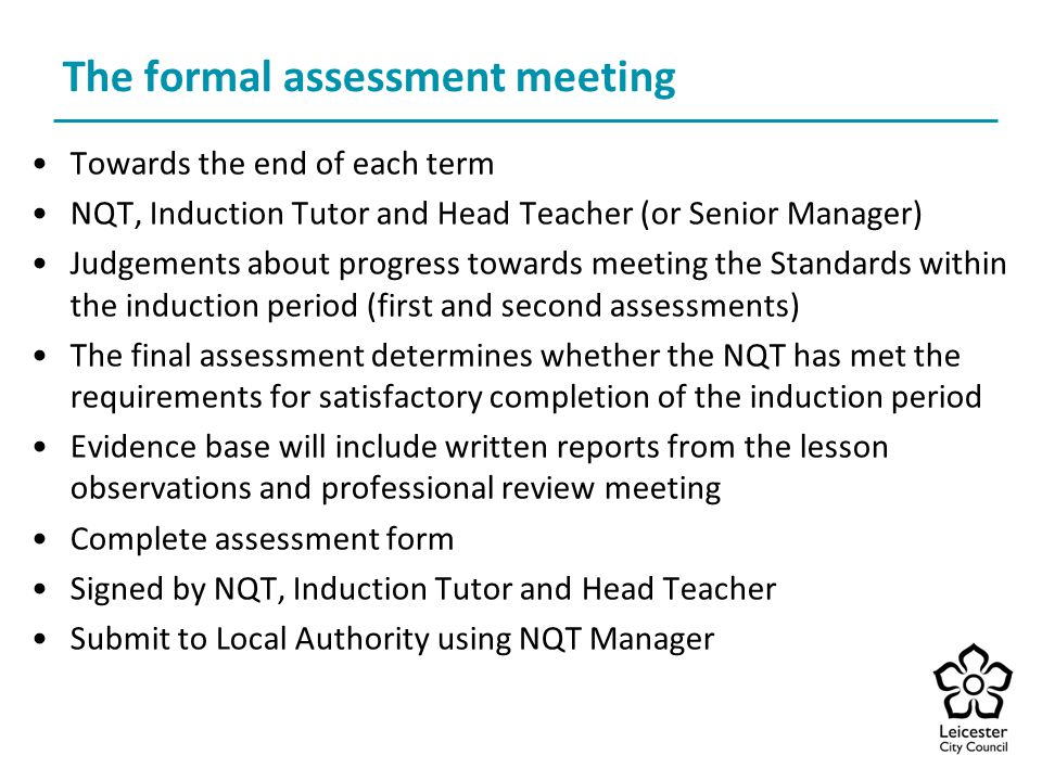 The formal assessment meeting